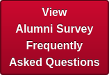 View  Alumni Survey  Frequently  Asked Questions