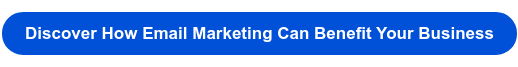 Discover How Email Marketing Can Benefit Your Business