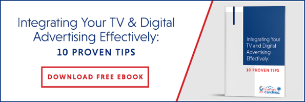 Integrating Your TV and Digital Advertising Effectively
