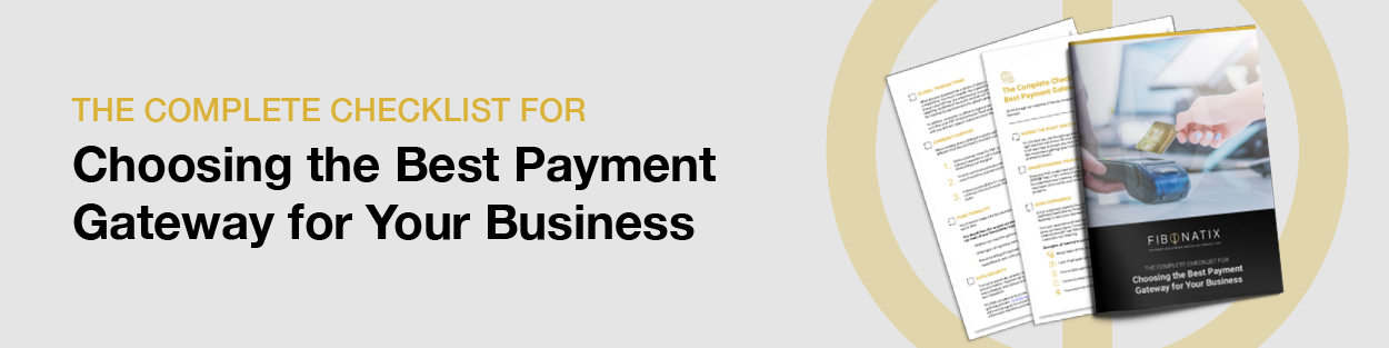 Choose the best payment gateway checklist for your business