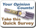 Your Opinion Counts - Take this Quick Survey