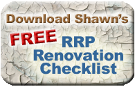 Download Shawn\u0026#39\u003Bs FREE RRP Renovation Checklist