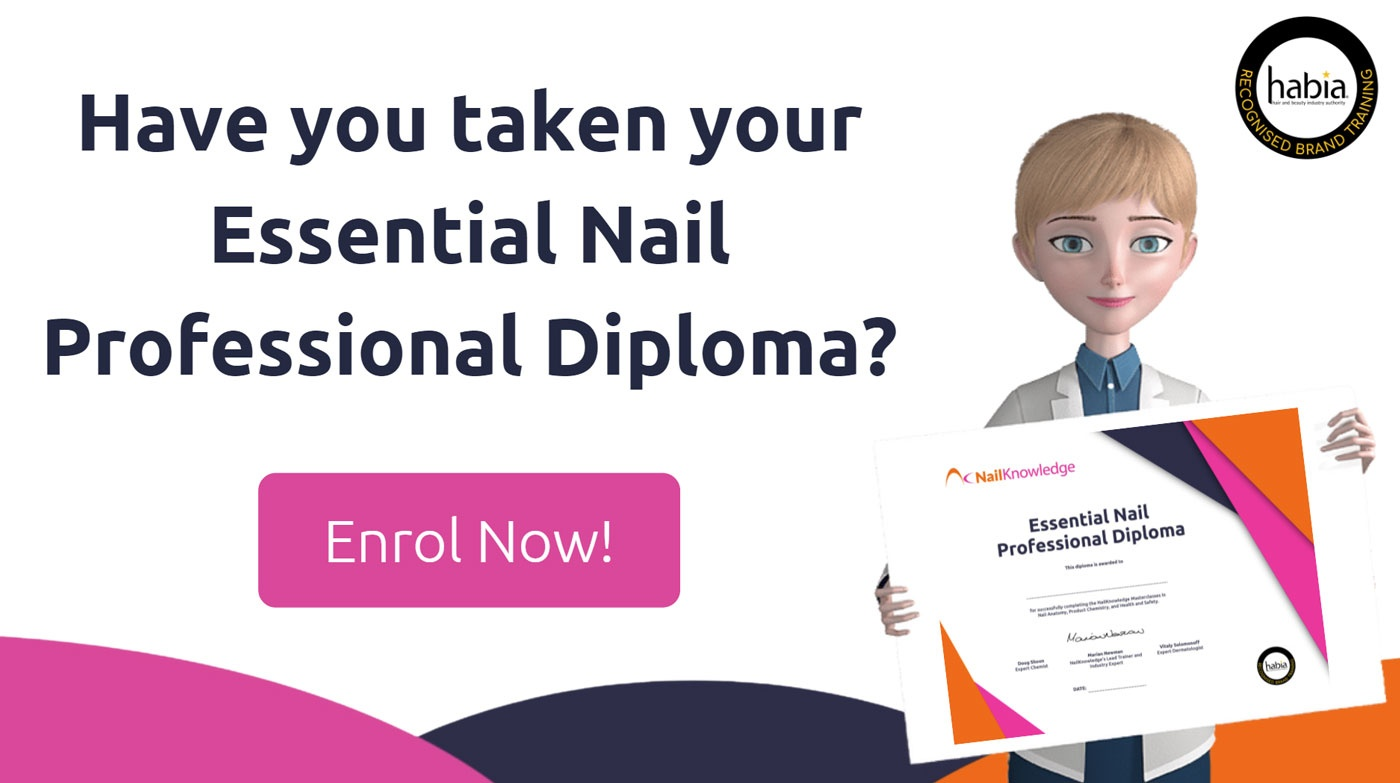 Have you taken your Essential Nail Professional Diploma?