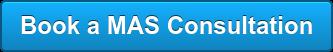 Book a MAS Consultation