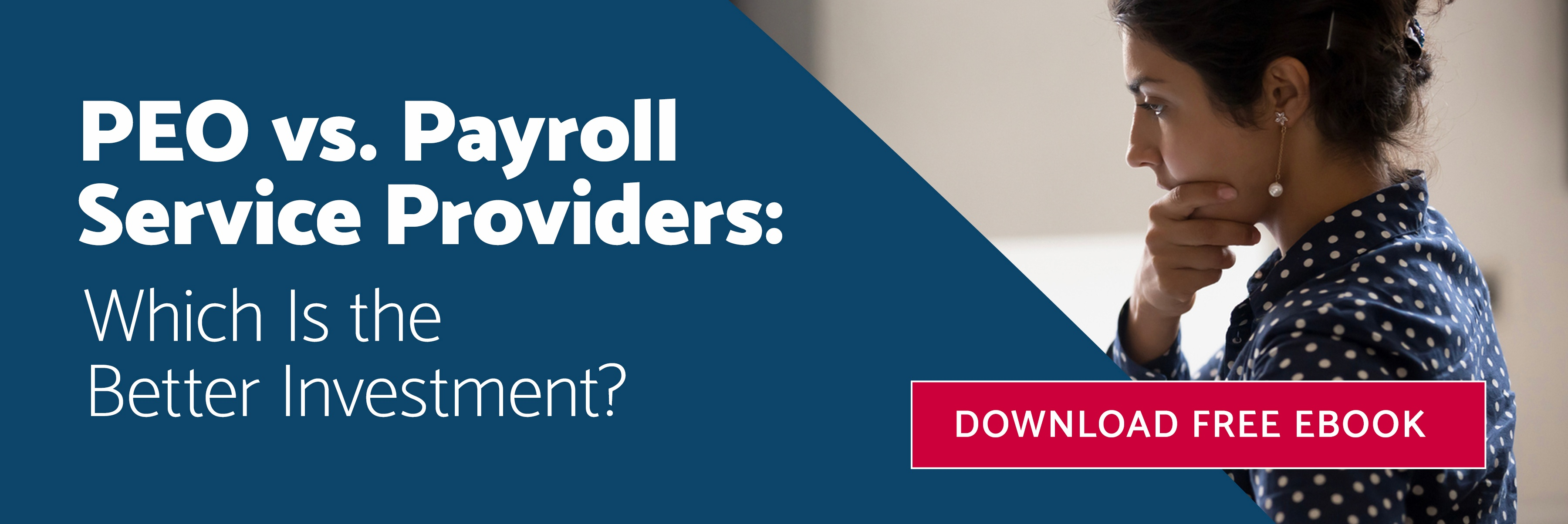 PEO vs. Payroll Service Providers: Which Is the Better Investment?