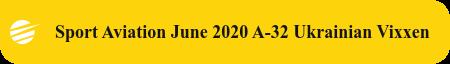 Sport Aviation June 2020 A-32 Ukrainian Vixxen