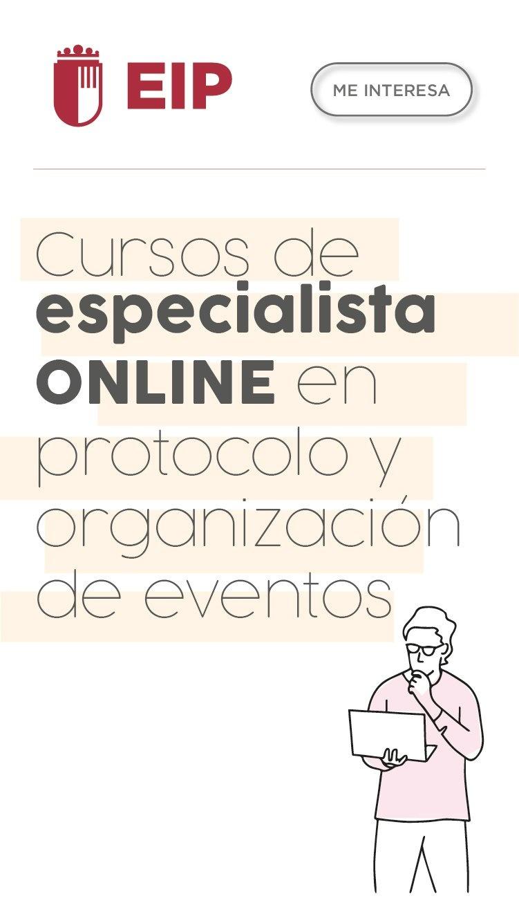 Curso Especialista ONLINE en Protocolo y Organización de Eventos