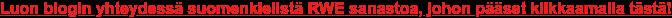 Tutustu RWE sanastoon