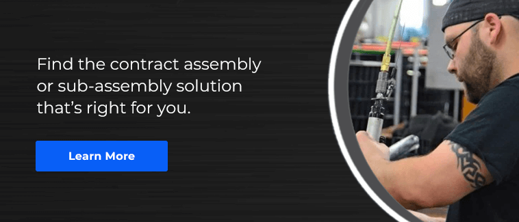 Find the contract assembly or sub-assembly solution that's right for you.