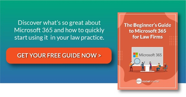 The Beginner's Guide to Microsoft 365 for Law Firms