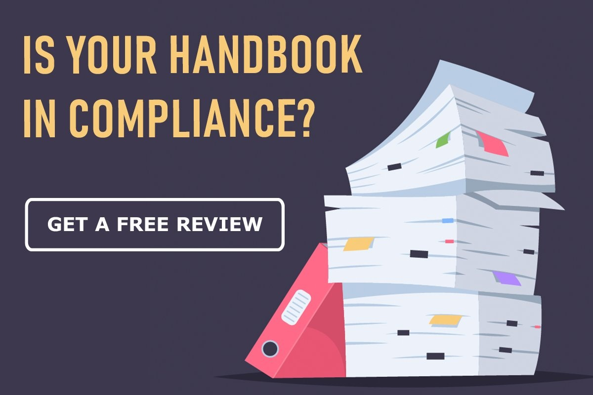 Is your handbook in compliance? Get a free review.
