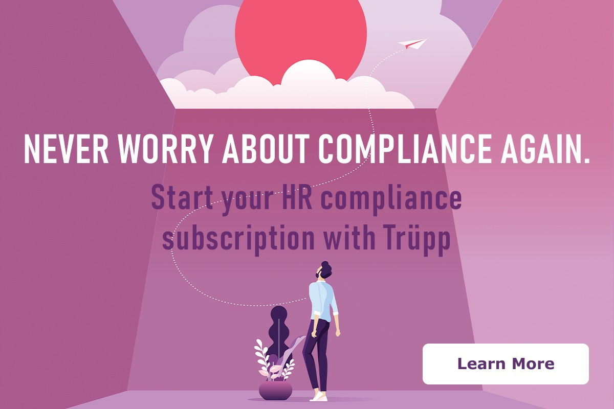 Never worry about compliance again. Start your HR compliance subscription