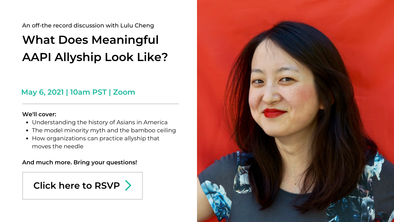 DE&I Conversations, Lulu Cheng, What does meaningful AAPI allyship look like?, Click to RSVP