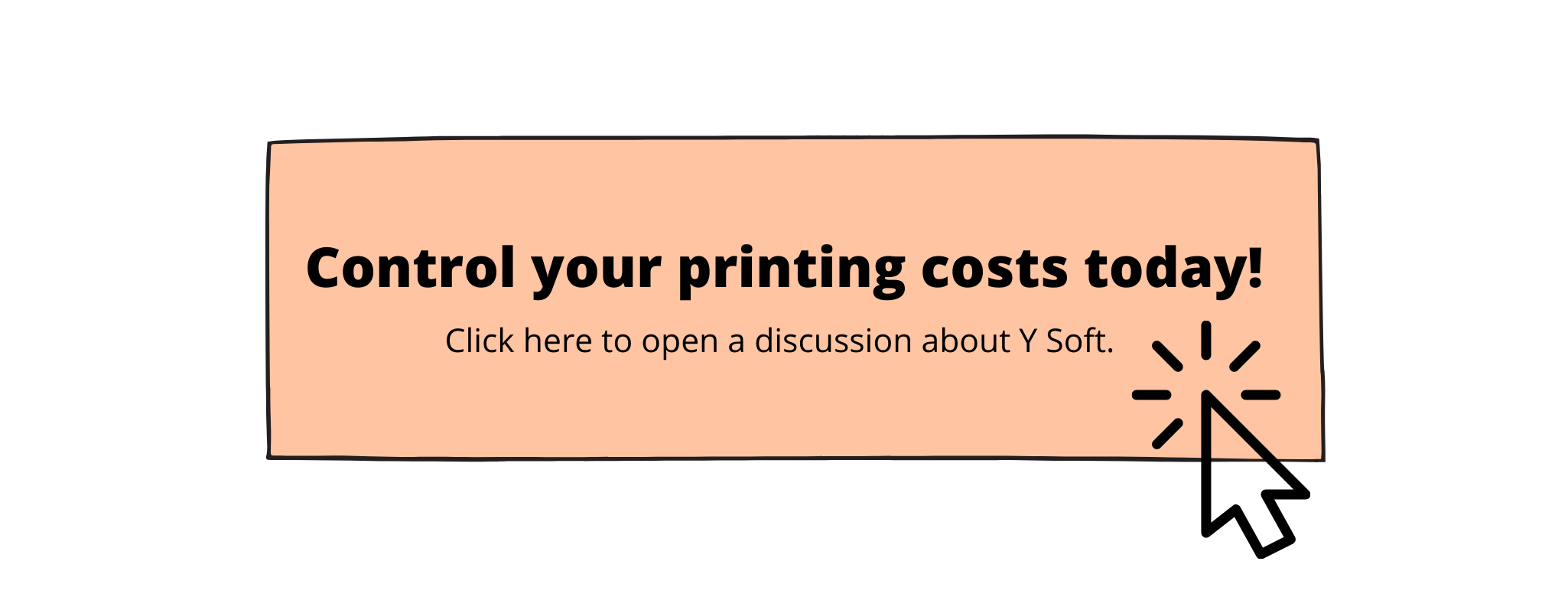 Control your printing costs today button