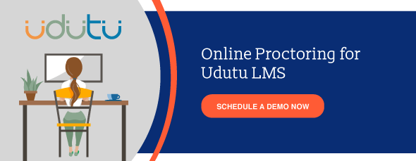 Online Proctoring for Udutu LMS. Schedule a demo now.
