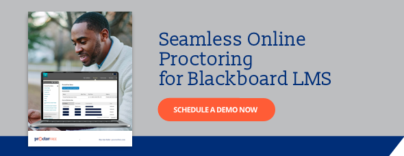 Seamless Online Proctoring for Blackboard LMS - Schedule a Demo Now