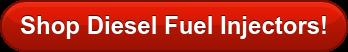 Shop Diesel Fuel Injectors!