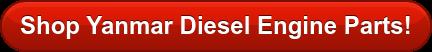 Shop Yanmar Diesel Engine Parts!