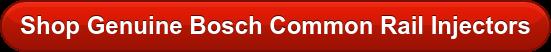 Shop Genuine Bosch Common Rail Injectors