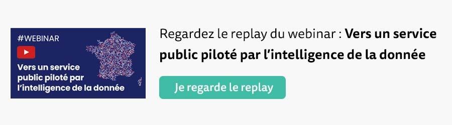 [Replay Webinar] Vers un service public piloté par l'intelligence de la donnée