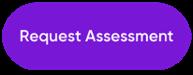 Request Assessment