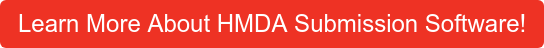 Learn More About HMDA Submission Software!