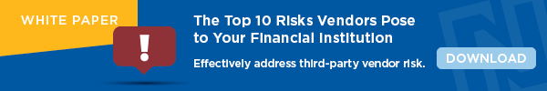 Ncontracts The Top 10 Risks Vendors Pose to Your Financial Institution CTA