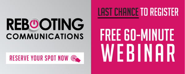 Register here for the Rebooting Communications webinar