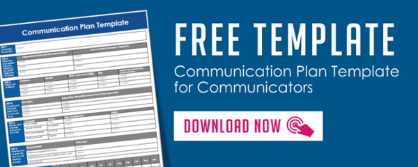 Free template - Communication Plan Template for Communicators - The Grossman Group