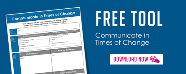 Communicate in Times of Change Tool - The Grossman Group
