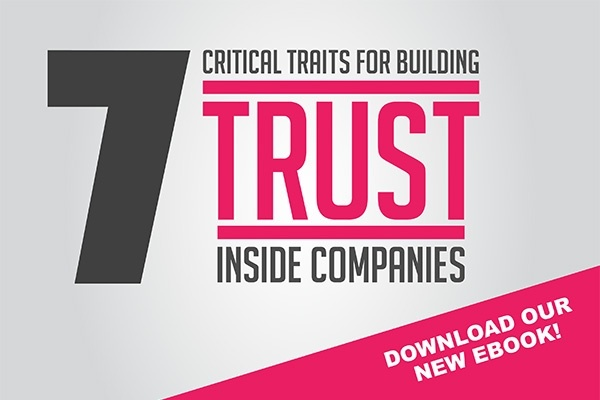 7 Critical Traits for Building Trust Inside Companies