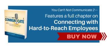 You-Cant-Not-Communicate-Hard-to-Reach-Employees