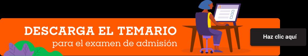 Clic aquí para descargar el temario para examen de admisión