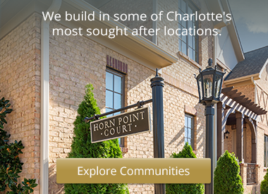 Click here to learn more about available communities in and around Charlotte