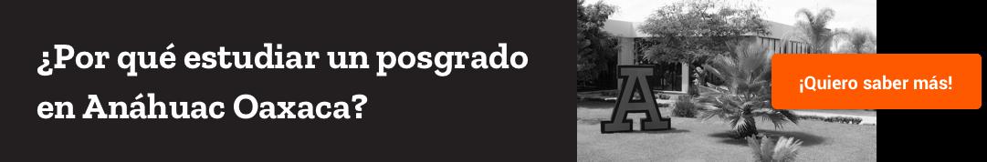 Anáhuac Oaxaca Posgrado por qué estudiar un posgrado