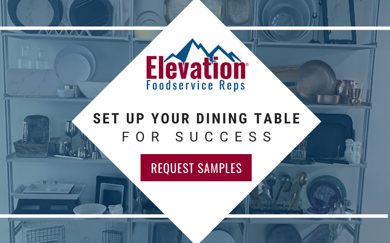 request tabletop samples from elevation foodservice reps