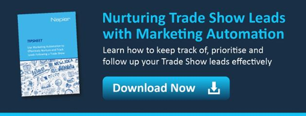 Download Use Marketing Automation to Effectively Nurture and Track Leads Following A Trade Show