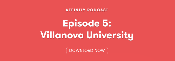 Episode 5 Villanova Affinity Podcast