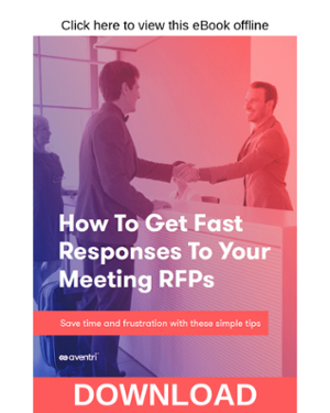Click here to download the How to Get Fast Responses to Your Meeting RFPs eBook