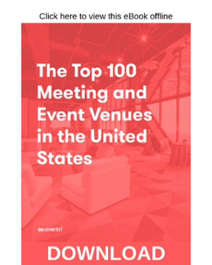 Click here to download The Top 100 Meeting and Event Venues in the United States