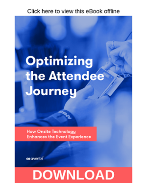 Click here to download the Onsite: Optimizing the Attendee Journey eBook