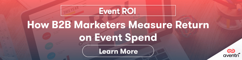 Event ROI: How B2B Marketers Measure Return on Event Spend