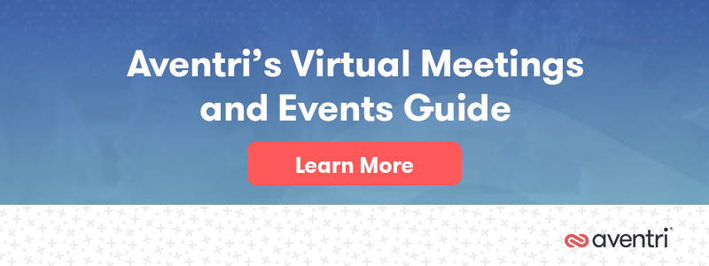 Aventri's virtual meetings and events guide