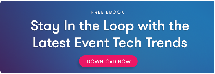 Event Tech Plays a Role in the Future of Event Marketing