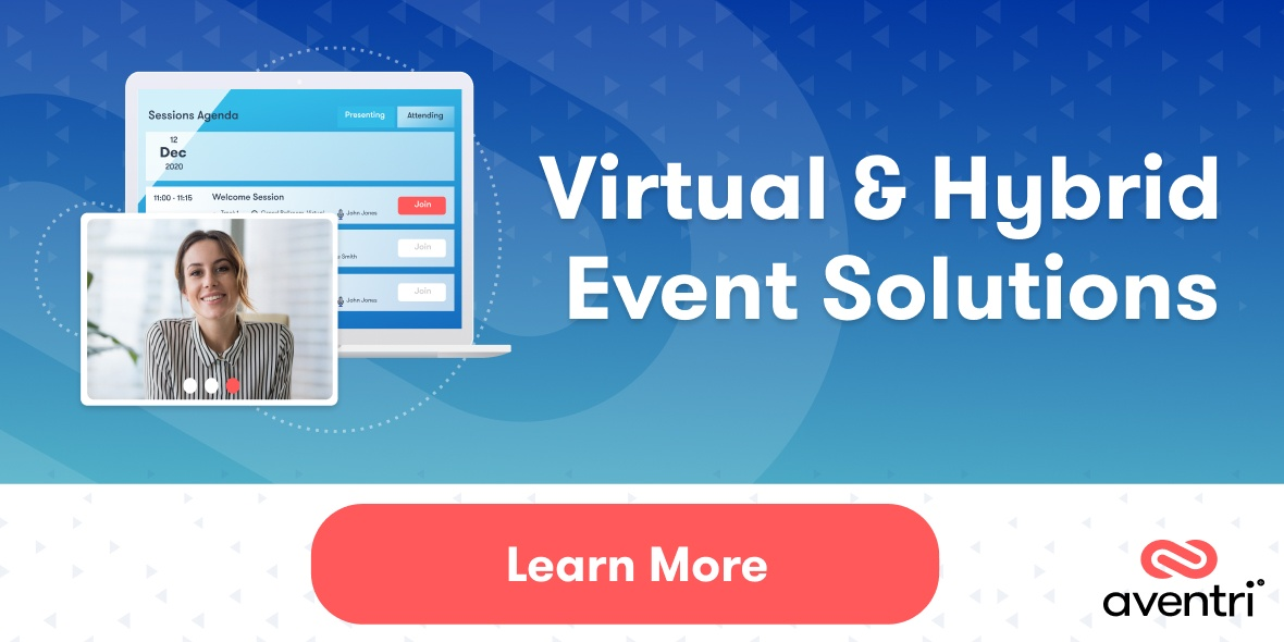 Aventri's virtual & hybrid event solutions | Learn More