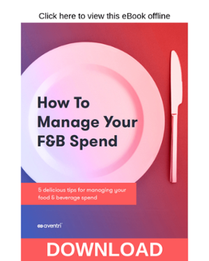 Click here to download the How to Manage Your F&B Spend eBook
