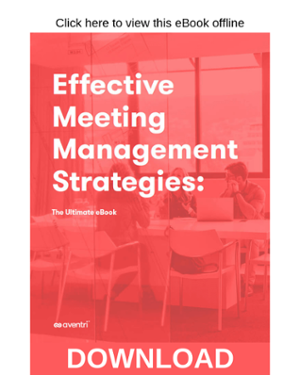 Click here to download the Effective Meeting Management Strategies eBook
