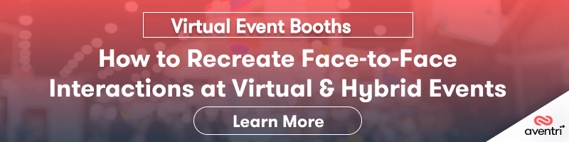 Virtual Booth: How to Recreate Face-to-Face Interactions at Virtual & Hybrid Events