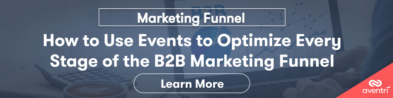 How to Use Events to Optimize Every Stage of the B2B Marketing Funnel