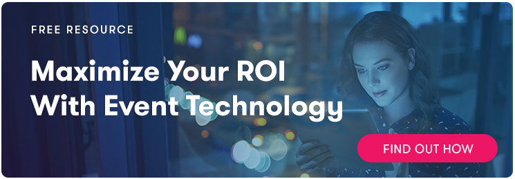 Event Tech Maximizes ROI